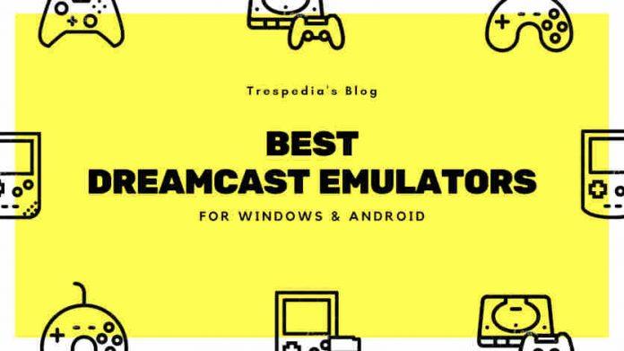 best dreamcast emulator windows android