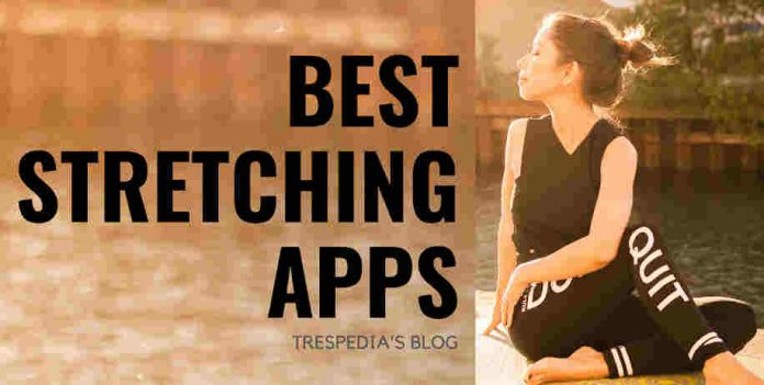 best stretching apps for android and iphone