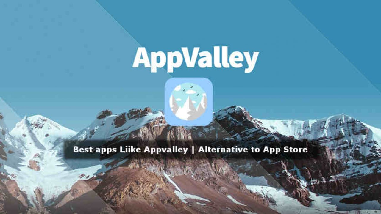 5 Best Apps like Appvalley for iPhone 2019