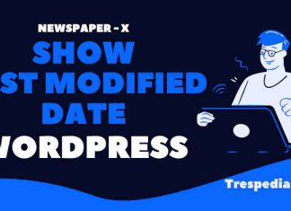 show last modified date wordpress newspaper x