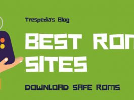 Best Safe ROMs sites